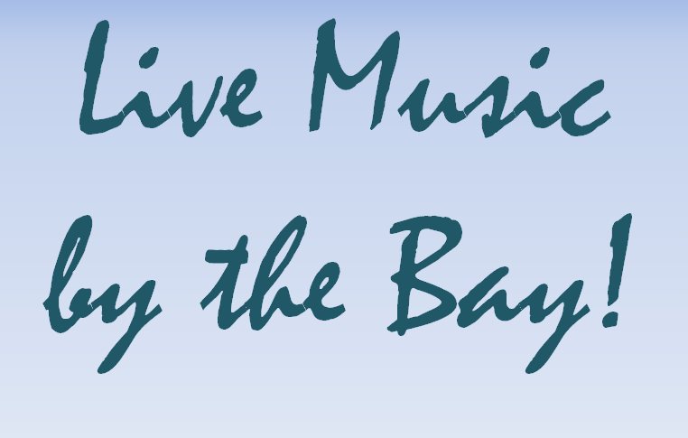 Live Music by the Bay